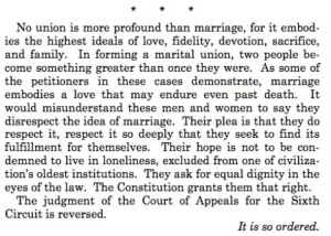 Closing paragraph of the majority opinion by Justice Kennedy