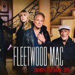 Fleetwood Mac - On With The Show - 2015