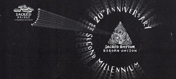 "Sacred Rhythm Reborn Unison ""20th Anniversary for the Second Millennium"""