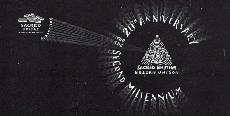 "Sacred Rhythm Reborn Unison ""20th Anniversary for the Second Millennium"""
